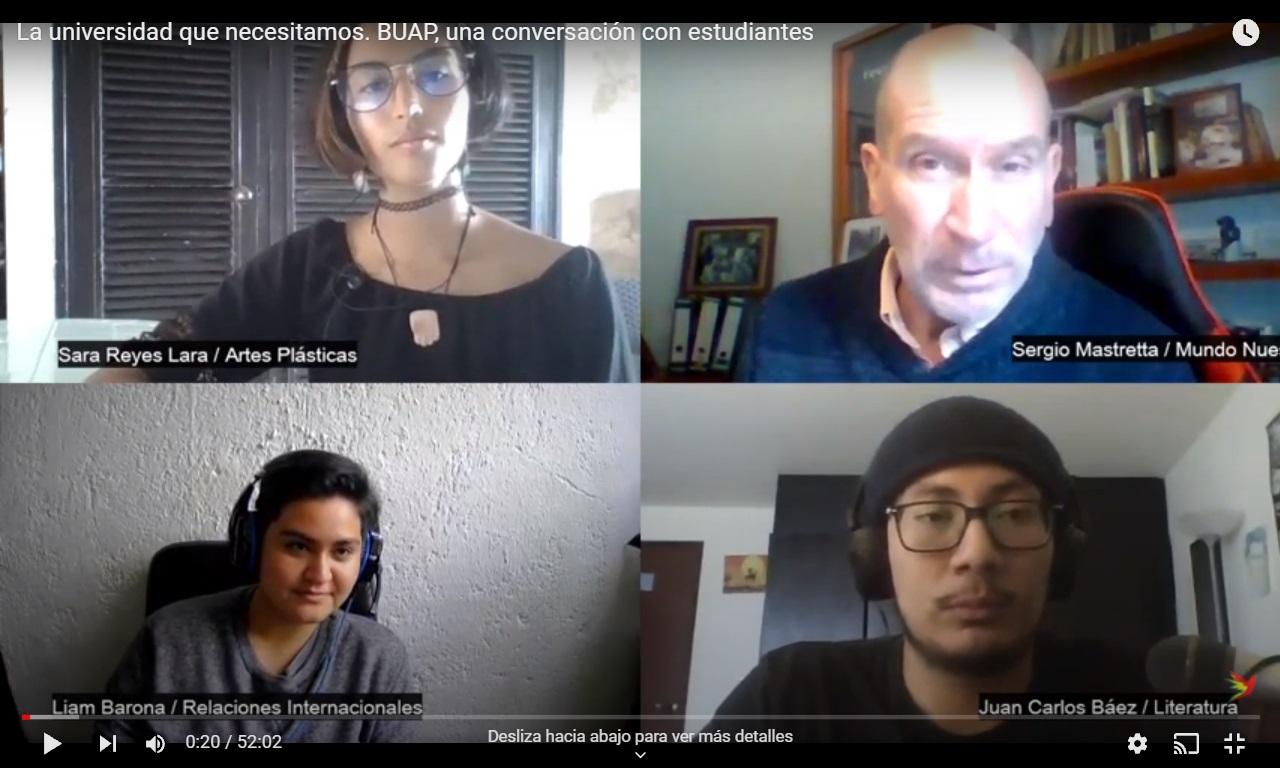 La universidad que necesitamos. Una conversación con estudiantes de la BUAP / VIDEO EN FACEBOOK Y YOUTUBE