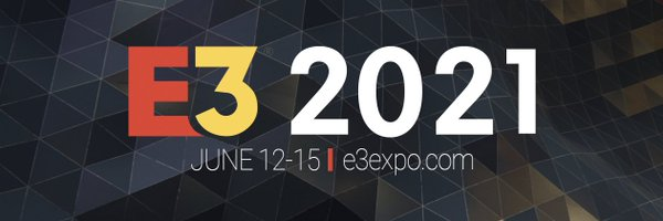 E3 2021:  Fechas y dónde verlo