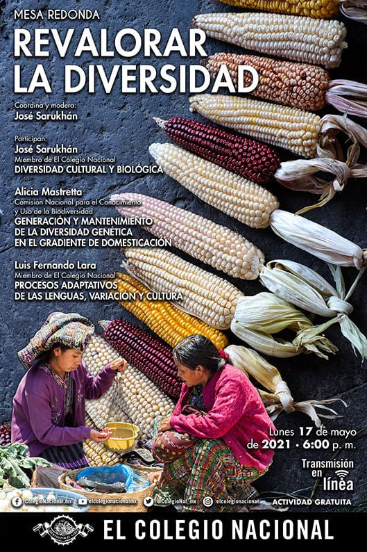 Revalorar la diversidad biológica y cultural / Conferencia de El Colegio Nacional