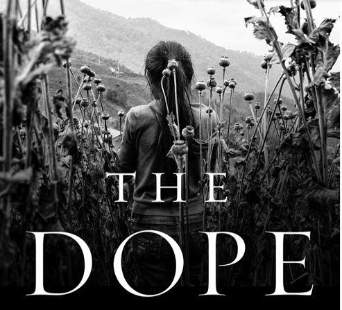 The Dope: el narco en el abismo - Partes 1 y 2 / Héctor Aguilar Camín