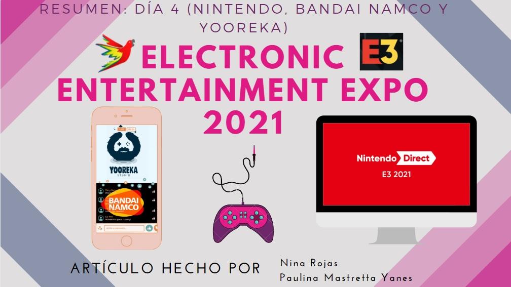 Resumen E3 2021 Día 4:  Nintendo, Bandai, Yooreka