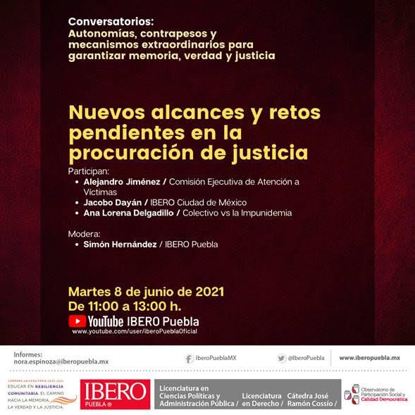 IBERO Puebla invita a conversatorio:  Nuevos alcances y retos pendientes en la procuración de justicia
