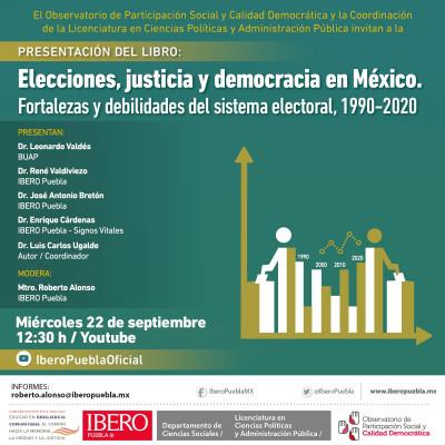 Ibero Puebla: Elecciones, justicia y democracia en México / Presentación de libro